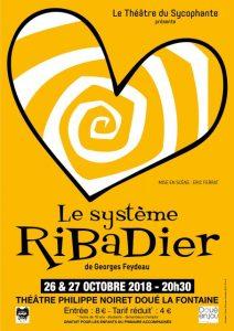 « le Système Ribadier » par le Sycophante @ Théâtre Philippe Noiret | Doué-la-Fontaine | Pays de la Loire | France